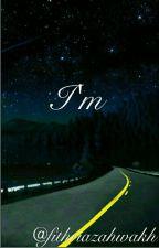 I'm by fithriazahwakh