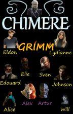 Grimm-La Chimère. Réveil by Veloci974