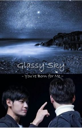 Glassy Sky - You're Born for Me - by kittyseia