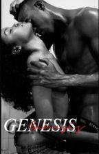 GENESIS. by Ic0nictee