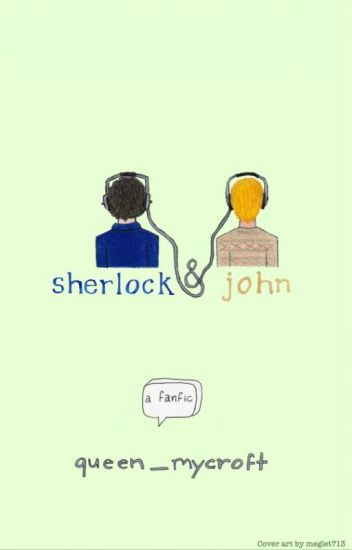 Sherlock & John (A Teenlock Fanfiction)