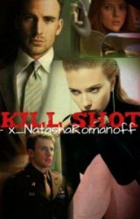 Kill Shot (Romanogers Fan-Fic) by Natalia_Romonov
