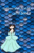 It's like weed brownies but with art not meth -Art book 5  by fishqueensandi