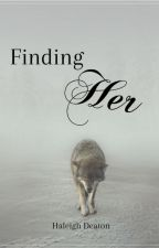 Finding Her by DeliriouslyLost