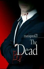 The Dead Boy [Coming Soon] by mariaparal21