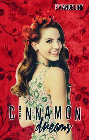 Cinnamon Dreams by Dreaming0fLarry