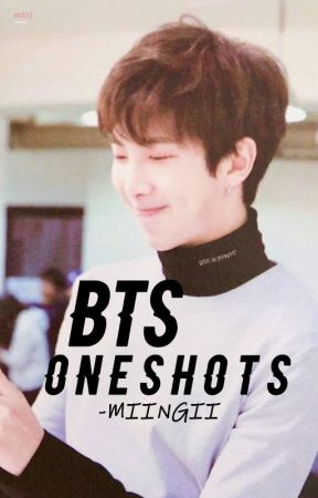 BTS one shots by TwinDragonss