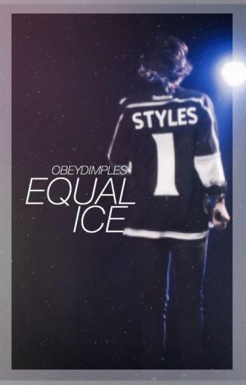 Equal Ice // Harry Styles AU