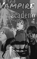 Vampire Academy (On- going) by ashie_pott