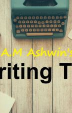 Writing Tips (Things I've learned.) by user05624584