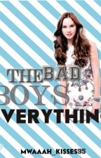 The Bad Boy's Everything by mwaaah_kisses95