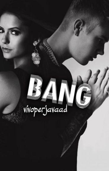 Bang. || Justin Bieber.