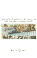 Stand By Me - by Steven King by -HoelyRose-