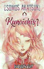 ¿somos Akatsuki o konoichis?  by sofiaUchiha306