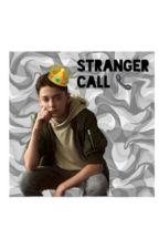 Stranger Call by noahfann