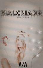 Malcriada(Niall Horan) by AnneAvellanaDV