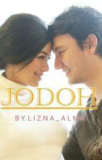 Jodoh || Three Shot by lizna_alma