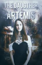 The Daughter of Artemis ψ Percy Jackson by reachingformorex