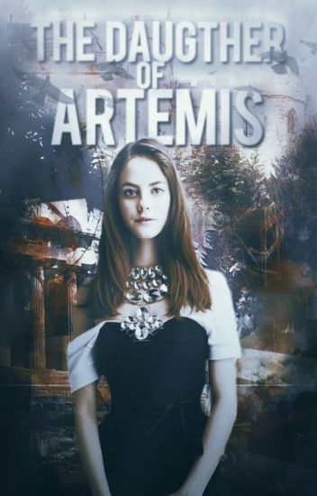 The Daughter of Artemis ψ Percy Jackson - [not relevant