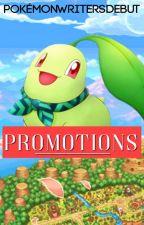 Promotions [PokemonWritersDebut] by PokemonWritersDebut