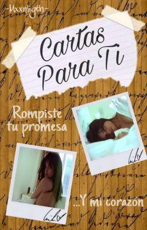 Cartas para ti (Camila Cabello y Tú)  by -Mxxnligth-
