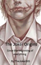 The Joker Origins (English Version) by TheJoker505