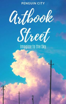 Artbook Street - Imagine to the Sky