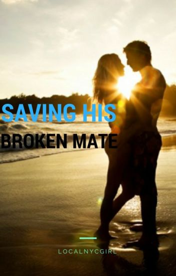 Saving His Broken Mate