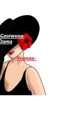 Czerwona Dama . by Yoanaa_