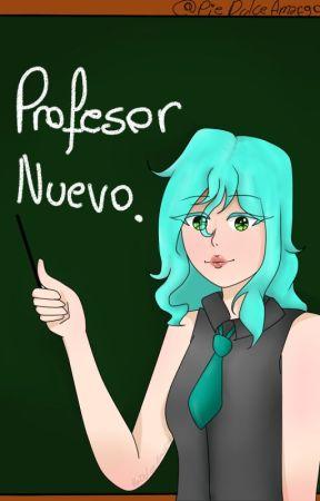 Profesor nuevo //Karmagisa// by PieDulceAmargo