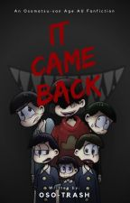 IT Came Back by oso-trash