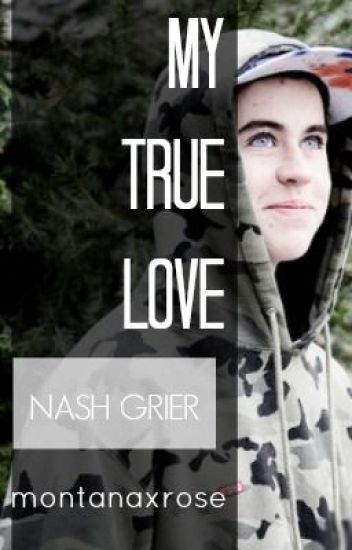 My True Love [Nash Grier]