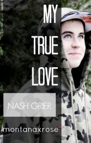 My True Love [Nash Grier]