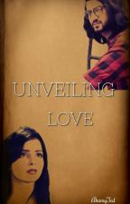 UNVEILING LOVE (A RiKara SS) by AhamyTed