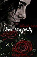 Её Величество и чёрная роза by user21127542