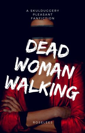 Skulduggery Pleasant: Dead Woman Walking by Roselees
