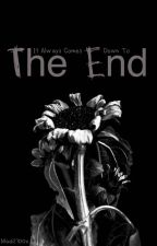 The End by Madi2700x