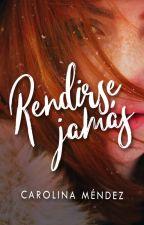 Rendirse jamás [Versión 2018] by CMStrongville