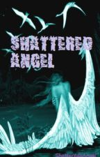 Shattered Angel by ShatteredxAngel