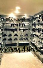 Once Upon A Dealer  by RoyalKel