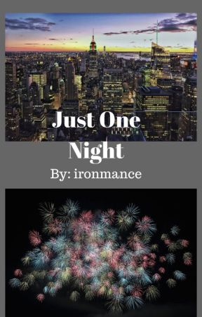 Just One Night by ironmance