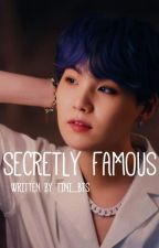 Secretly Famous || Min Yoongi by TINI_BTS