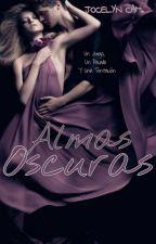 Almas Oscuras © by JocelynCampos7