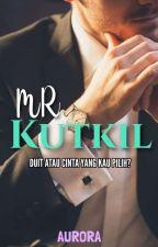 MR KUTKIL (KEDEKUT+BAKHIL) ? by _TENGKU_