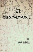 El cuaderno...  by DianaGamarra525