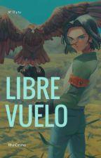 Libre vuelo ||N°17 y tu|| by RhinCosmo
