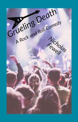 Grueling Death (A rock and roll comedy)