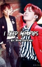 I Need Memories (A BTS Hoseok FanFic) by RubyOfFire