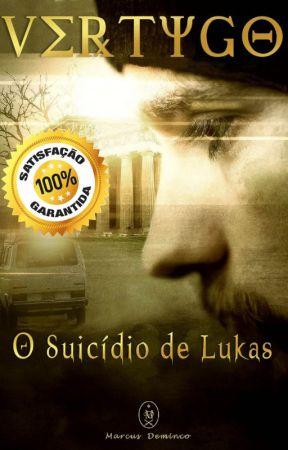 Vertygo - O Suicídio de Lukas by marcusdeminco