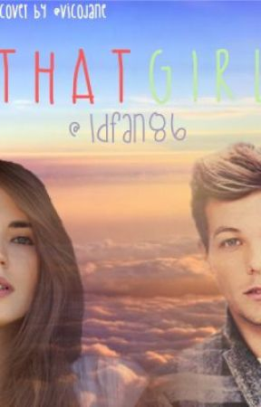 That Girl {Larry Stylinson} -On Hold While I complete other books- by 1DFan86